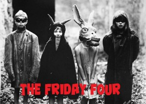 The Friday Four - Final